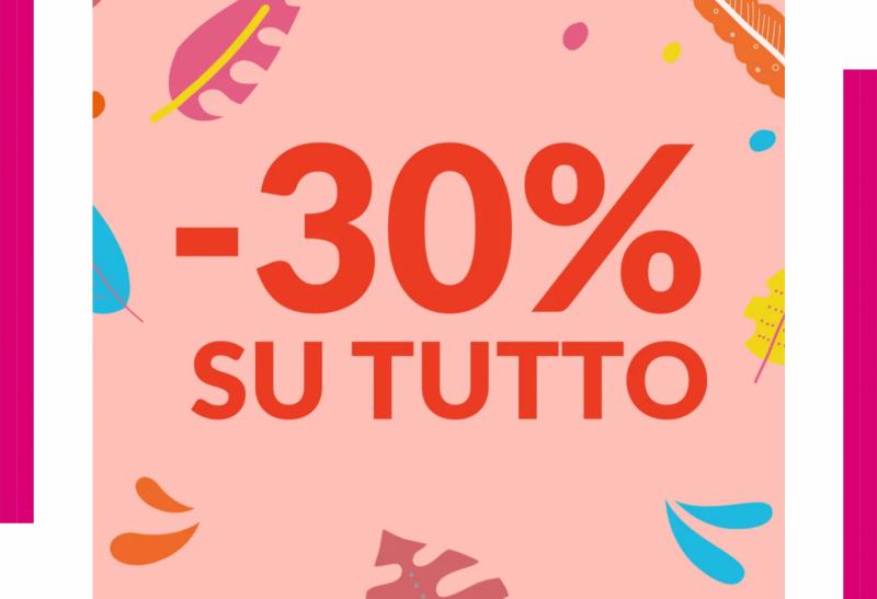 -30% su tutto